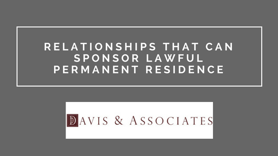 Relationships that can sponsor immigration | Dallas Immigration Attorney | Davis & Associates