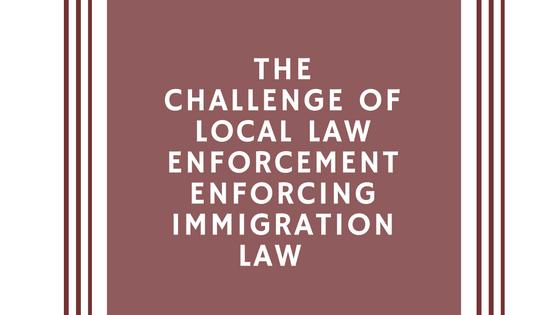 Local Law Enforcement Immigration Law | Dallas Immigration Lawyer | Davis & Associates