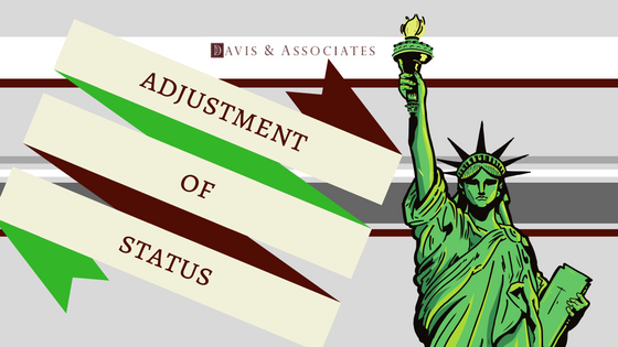 Immigration Adjustment Status | Dallas Immigration Lawyer | Davis & Associates