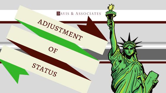 Immigration Adjustment Status | Dallas Immigration Lawyer | Davis & Associates