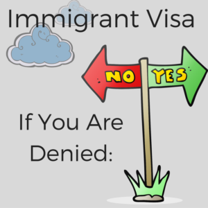 Immigrant Visa If You Are Denied