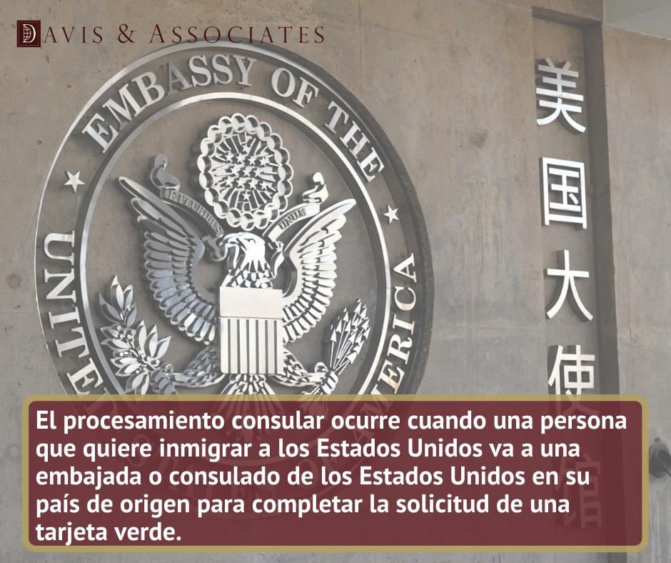Qué es el procesamiento consular_ - Davis & Associates
