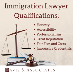 Immigration Lawyer Qualifications Dallas Attorney | Dallas Immigration Attorney | Davis & Associates
