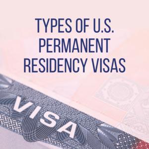 Types of U.S. Permanent Residency Visas | Dallas Immigration Lawyer | Davis & Associates