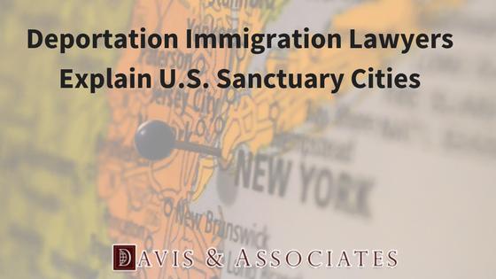 Deportation Immigration Lawyers Explain U.S. Sanctuary Cities