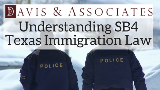 Understanding SB4 Texas Immigration Law