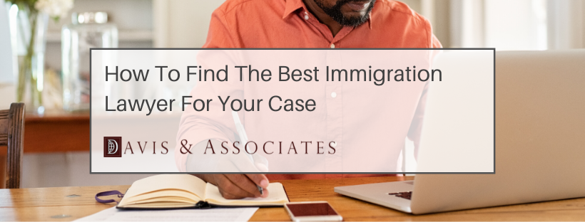 10 Tips To Help You Find The Best Immigration Lawyer In Dallas