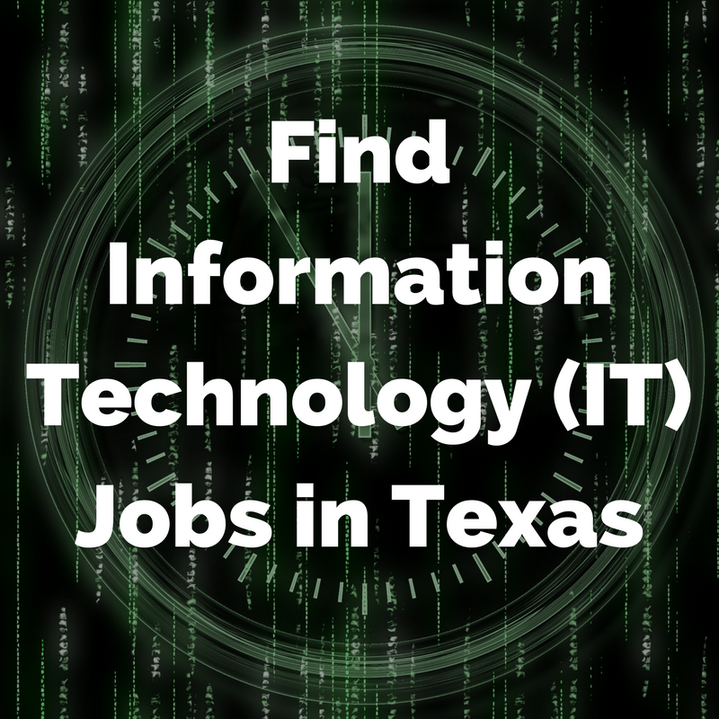 Find Information Technology (IT) Jobs in Texas