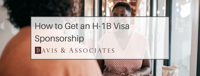 H1b Sponsorship - Davis & Associates - Immigration Law Firm