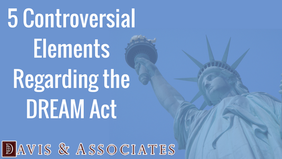 5 Controversial Elements Regarding the DREAM Act