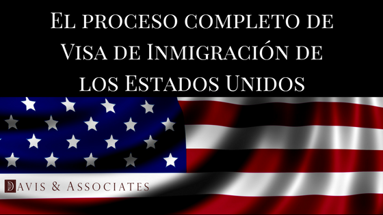 El proceso completo de Visa de Inmigración de los Estados Unidos JPEG