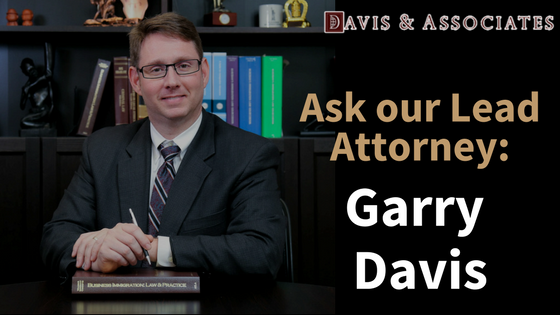 Ask Garry Davis Immigration Policy