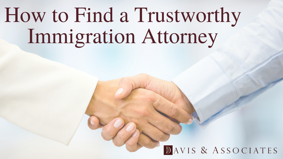 How to Find an Immigration Attorney You Can Trust