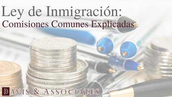 Honorarios Comunes de Abogados de Inmigración explicados