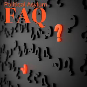 Political Asylum FAQ's