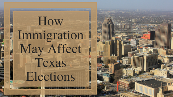 How Immigration May Affect Texas Elections
