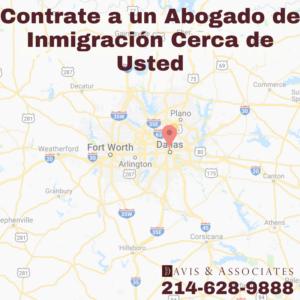 Contrate a un abogado de inmigración cerca de usted
