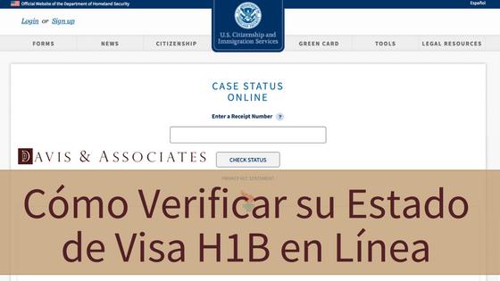 Cómo verificar su estado de visa H1B en línea