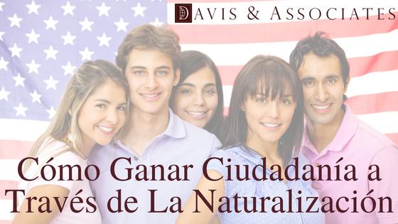 Cómo ganar ciudadanía a través de la naturalización