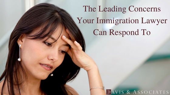 The Leading Concerns Your Immigration Lawyer Can Respond To For You