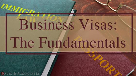 Business Visas The Fundamentals