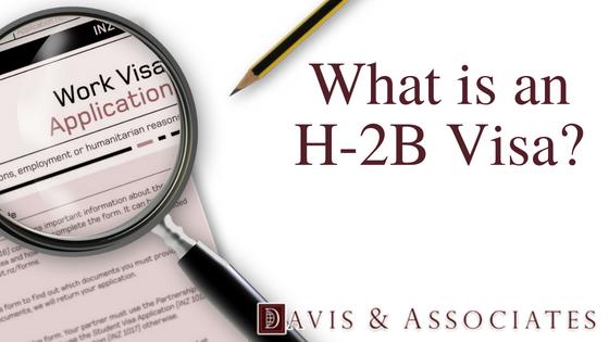 What is an H-2B Visa