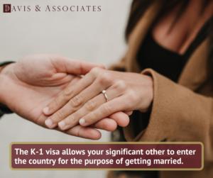 K-1 Visa   Fiance Visa   Texas Immigration Attorney   Davis & Associates