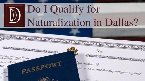 Do I Qualify for Naturalization in Dallas