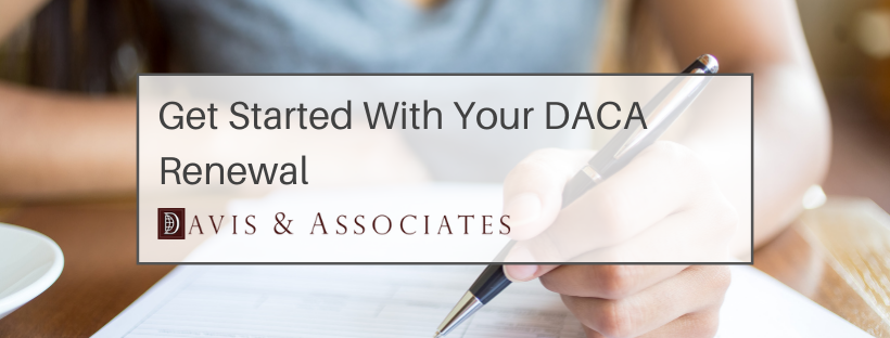 DACA Renewal in Texas - Davis & Associates