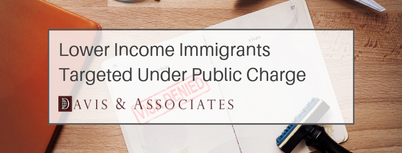 Lower Incomes Immigrants Targeted Under Public Charge