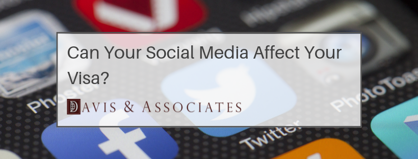 Can Your Social Media Affect Your Visa?