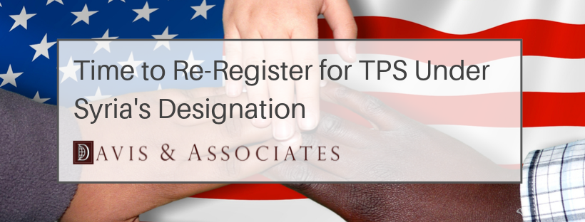 Time to Re-Register for TPS Under Syria's Designation