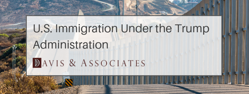 U.S. Immigration Under The Trump Administration