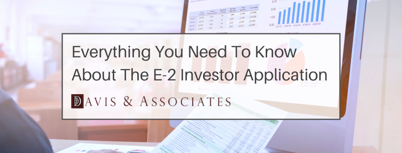 Getting Started With the E-2 Investor Application