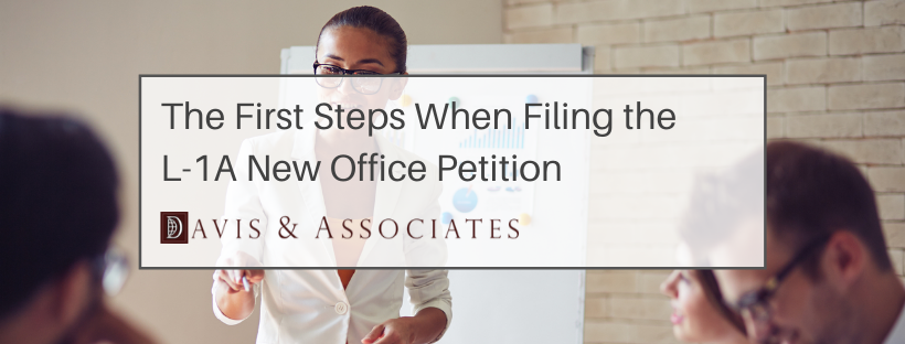 How to File the L-1A New Office Petition