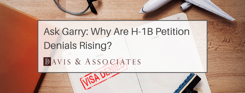 Why Are H-1B Petition Denials Rising?