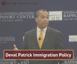 Deval Patrick Immigration Policy