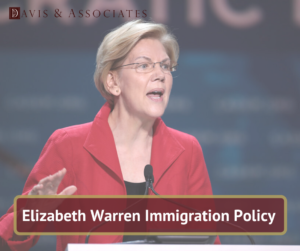 Elizabeth Warren Immigration Policy