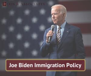 Joe Biden Imigration Policy