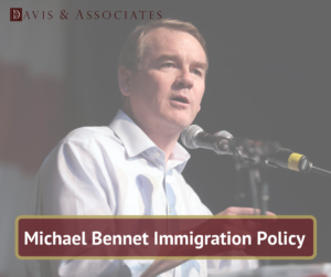 Michael Bennet Immigration Policy