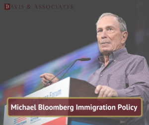 Michael Bloomberg Immigration Policy