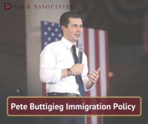 Pete Buttigieg Immigration Policy