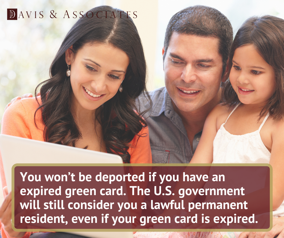 Can You Get Deported With an Expired Green Card - Dallas Immigration Lawyers - Davis and Associates