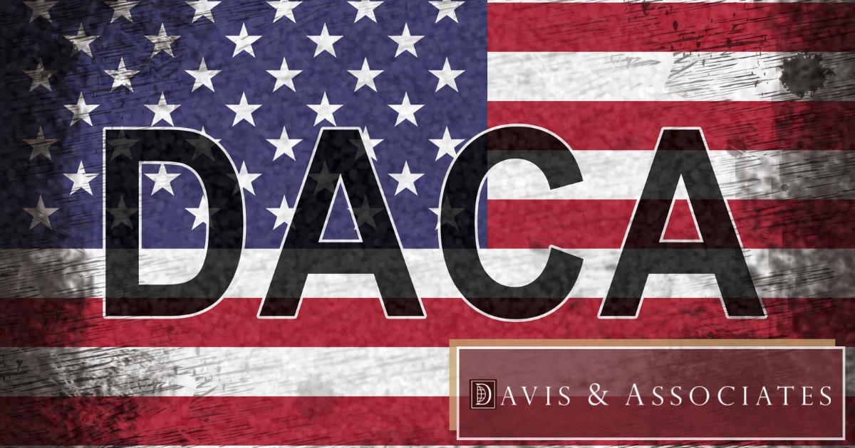 DACA Lawyers in Texas - Davis & Associates