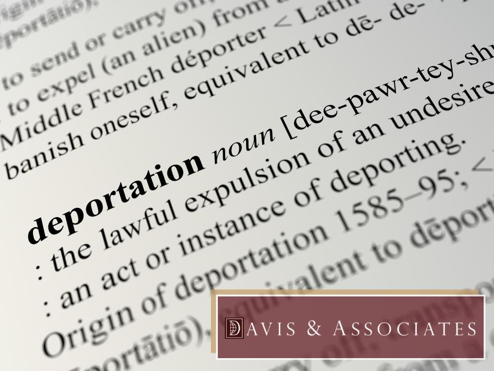Deportation Services in Texas - Davis & Associates