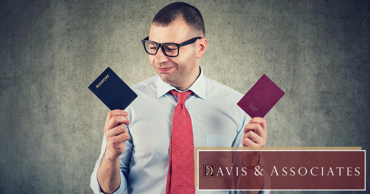 Dual Citizenship in Texas - Davis & Associates