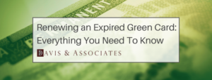 How to renew an expired green card banner
