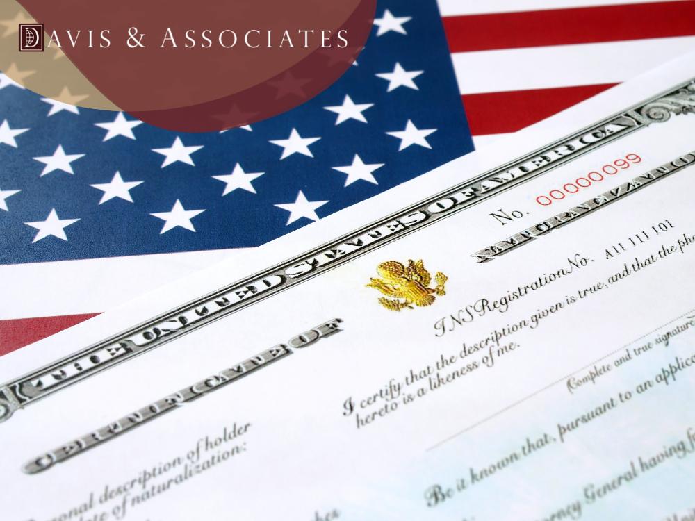Obtain Citizenship with Davis & Associates